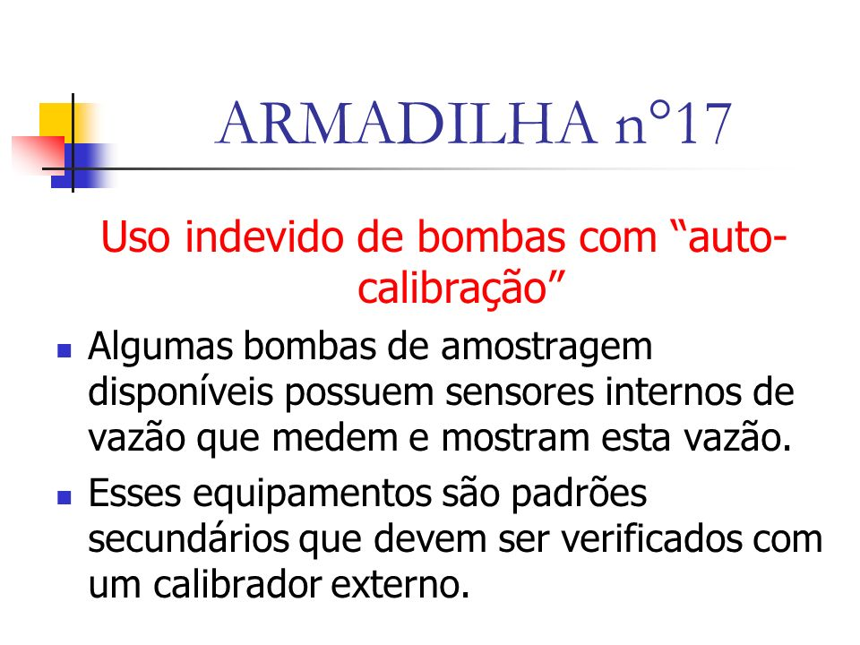 Uso indevido de bombas com auto-calibração