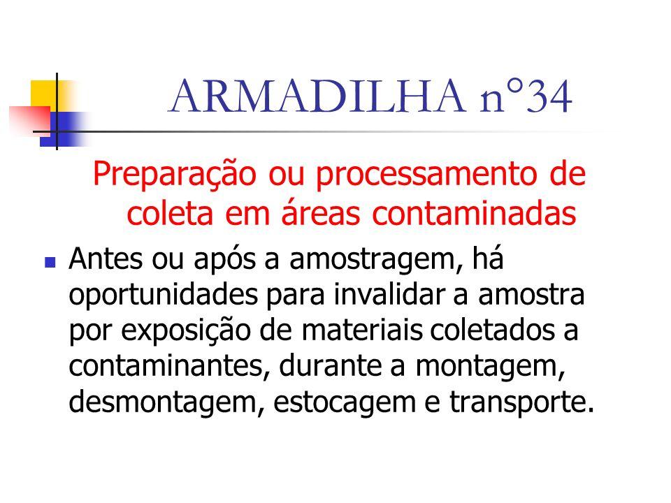 Preparação ou processamento de coleta em áreas contaminadas