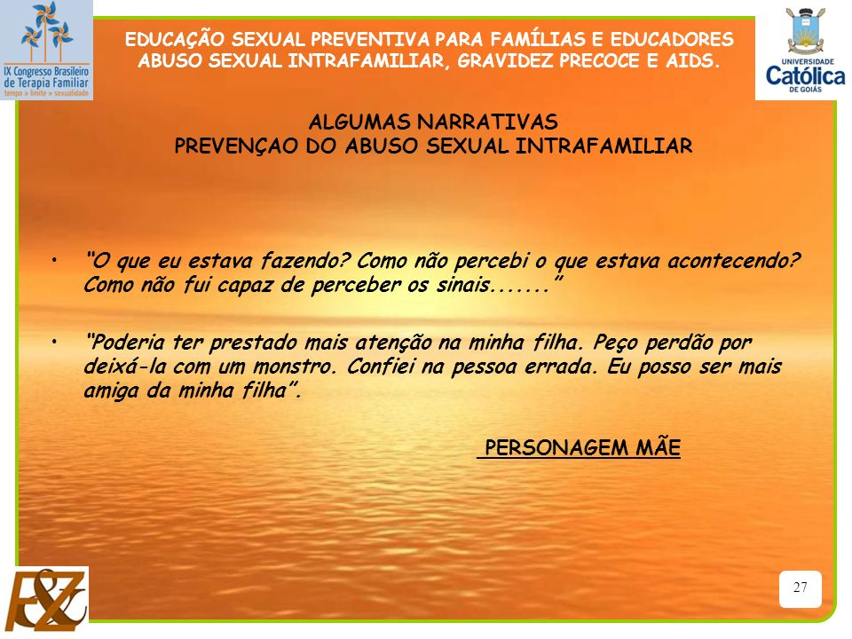 ALGUMAS NARRATIVAS PREVENÇAO DO ABUSO SEXUAL INTRAFAMILIAR
