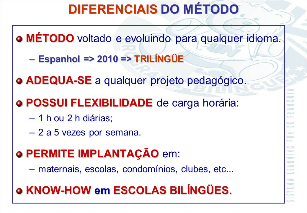 DIFERENCIAIS DO MÉTODO