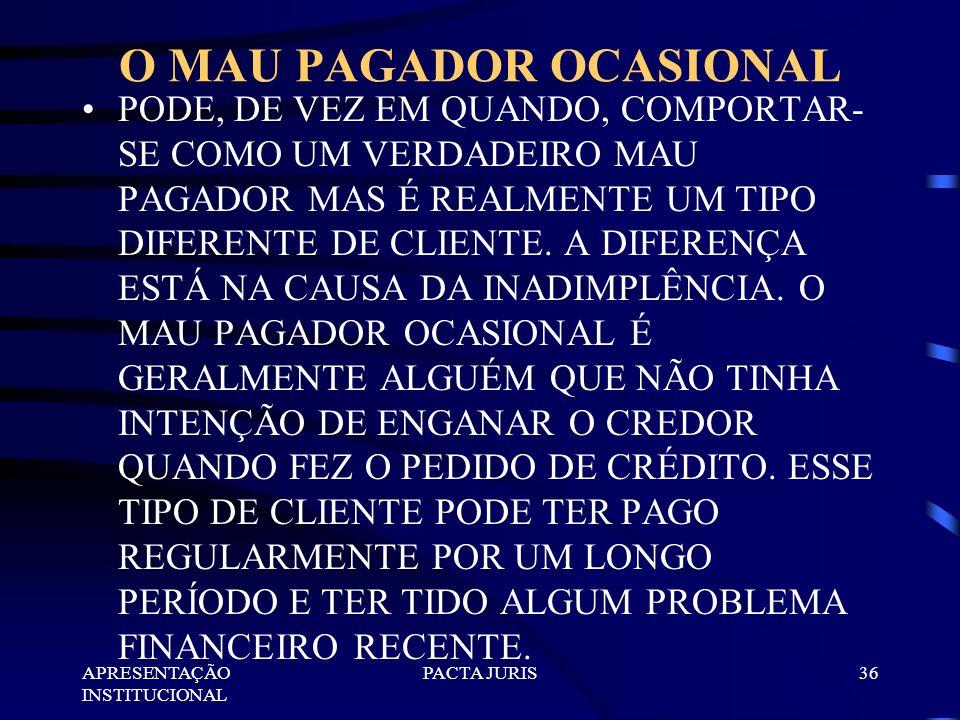 O MAU PAGADOR OCASIONAL