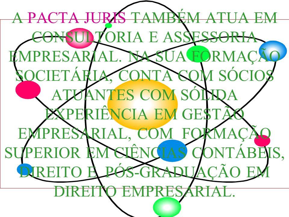 A PACTA JURIS TAMBÉM ATUA EM CONSULTORIA E ASSESSORIA EMPRESARIAL