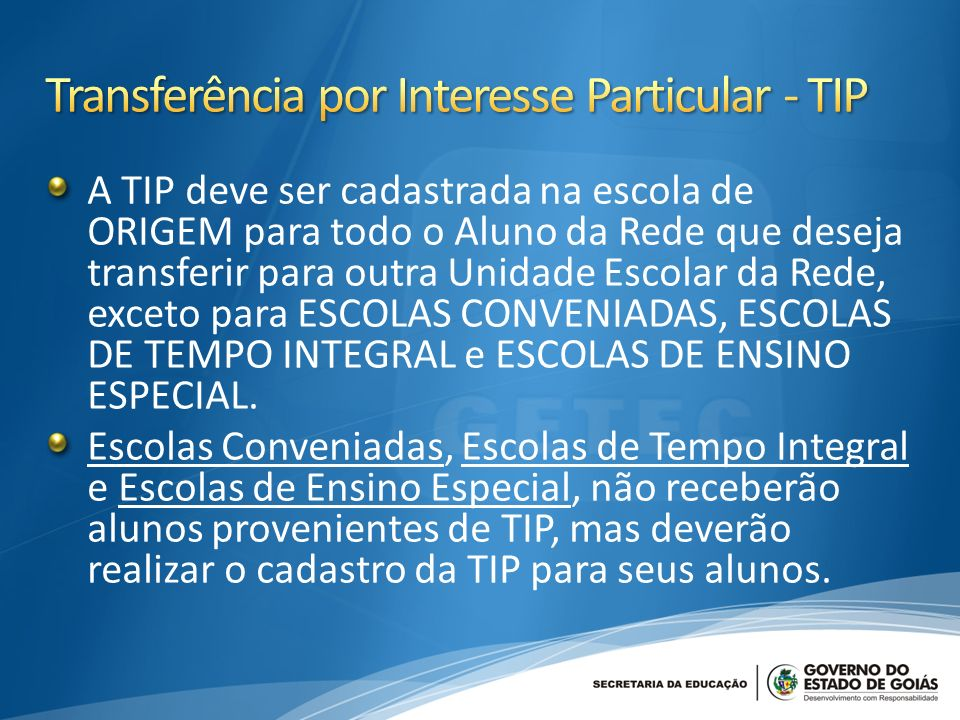 Transferência por Interesse Particular - TIP