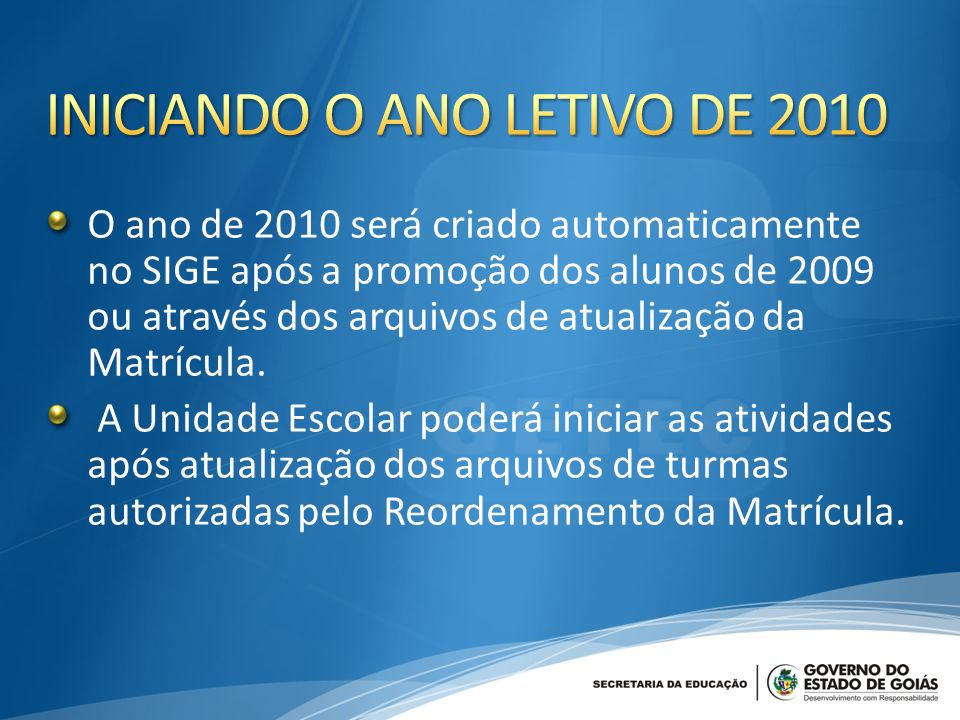 INICIANDO O ANO LETIVO DE 2010