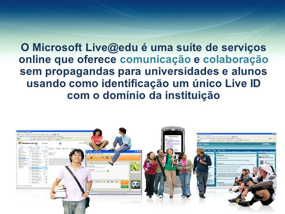 O Microsoft Live@edu é uma suíte de serviços online que oferece comunicação e colaboração sem propagandas para universidades e alunos usando como identificação um único Live ID com o domínio da instituição