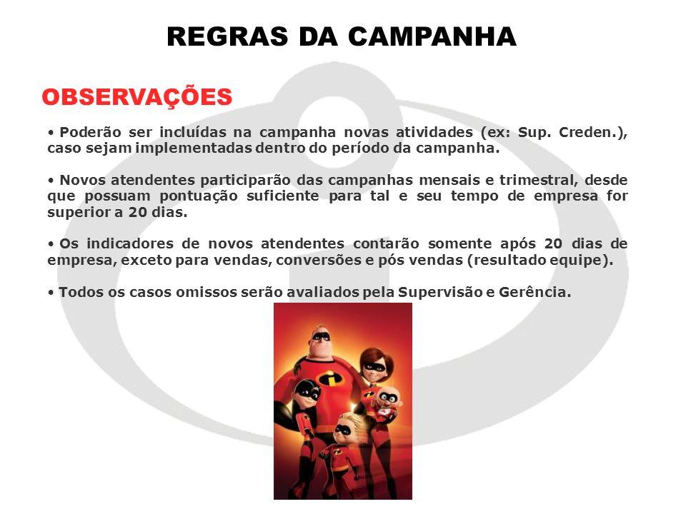 REGRAS DA CAMPANHA OBSERVAÇÕES