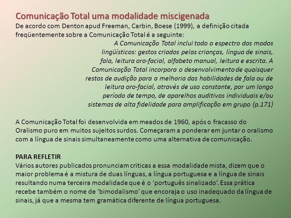 Comunicação Total uma modalidade miscigenada