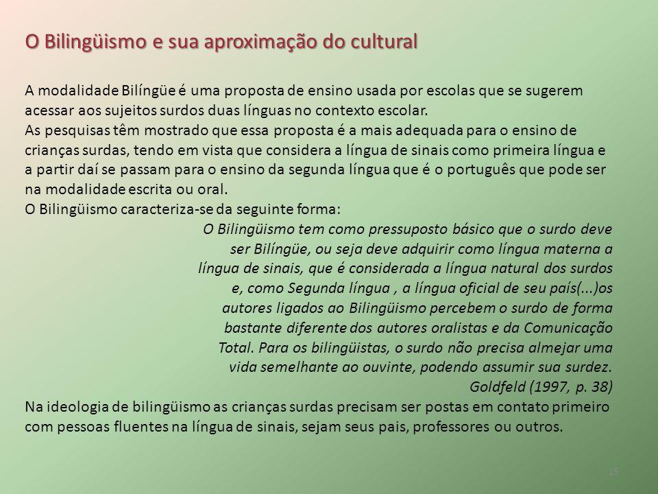 O Bilingüismo e sua aproximação do cultural
