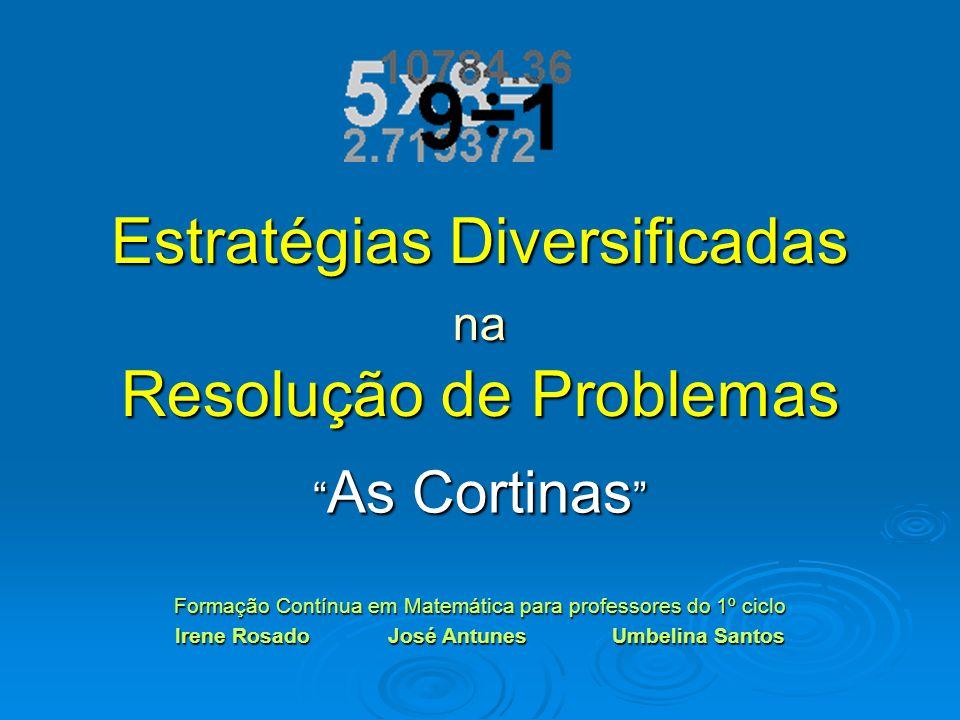 Estratégias Diversificadas na Resolução de Problemas