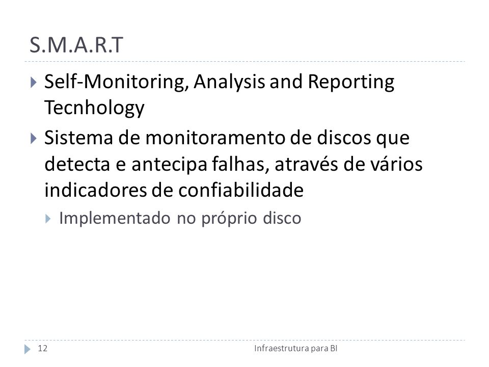 S.M.A.R.T Self-Monitoring, Analysis and Reporting Tecnhology