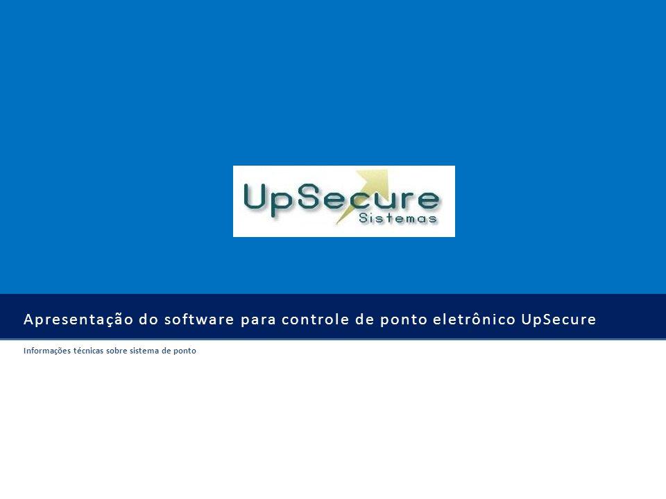 Apresentação do software para controle de ponto eletrônico UpSecure