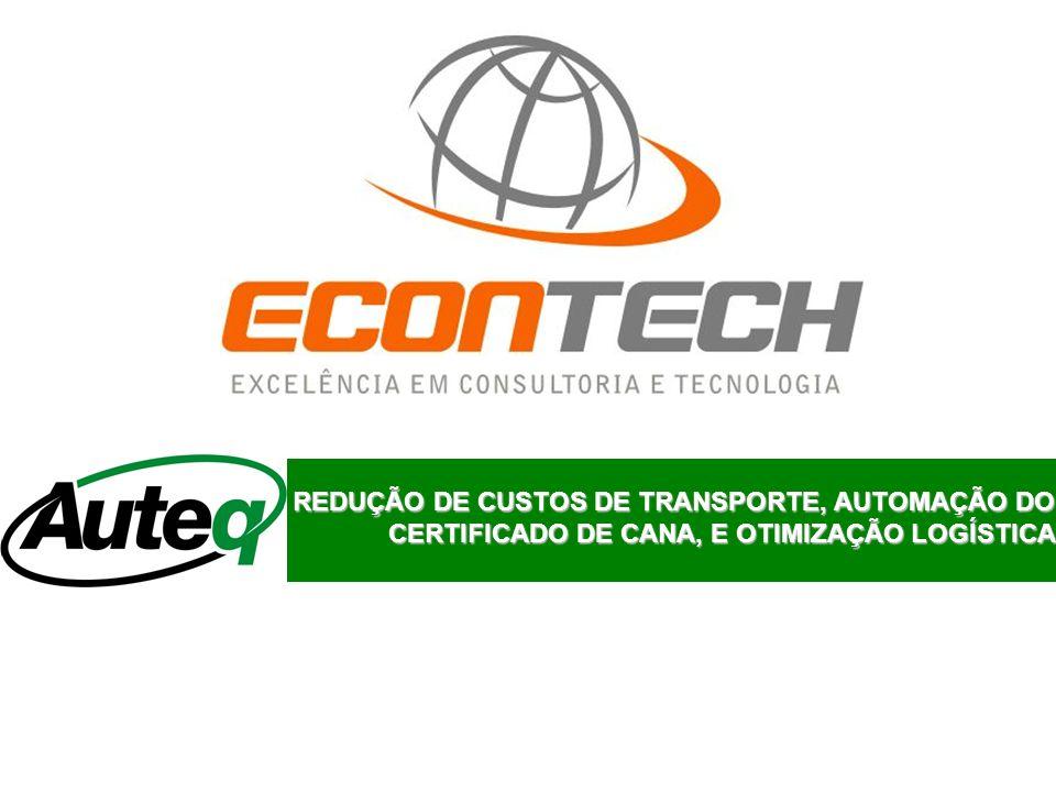REDUÇÃO DE CUSTOS DE TRANSPORTE, AUTOMAÇÃO DO CERTIFICADO DE CANA, E OTIMIZAÇÃO LOGÍSTICA