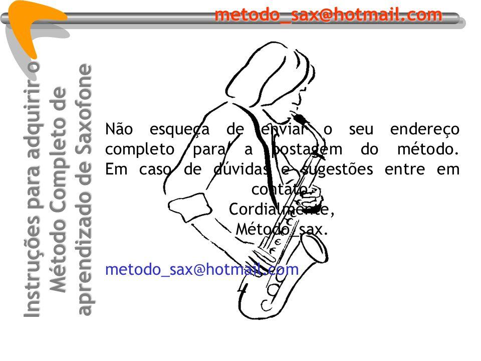 Instruções para adquirir o Método Completo de aprendizado de Saxofone