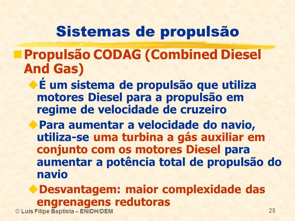 Sistemas de propulsão Propulsão CODAG (Combined Diesel And Gas)