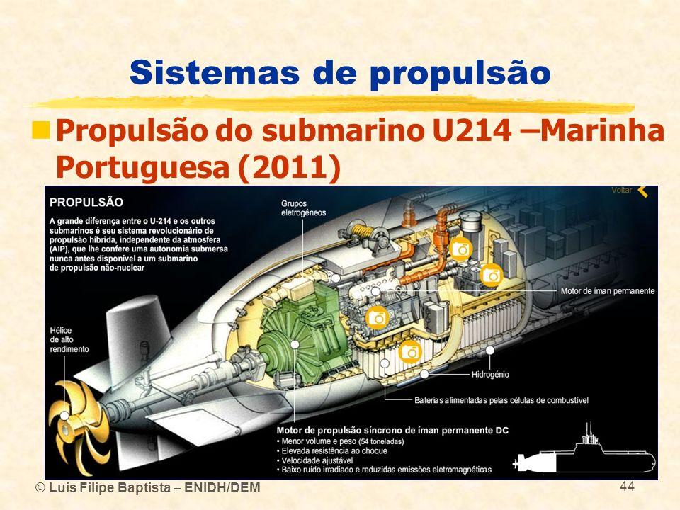 Sistemas de propulsão Propulsão do submarino U214 –Marinha Portuguesa (2011) © Luis Filipe Baptista – ENIDH/DEM.