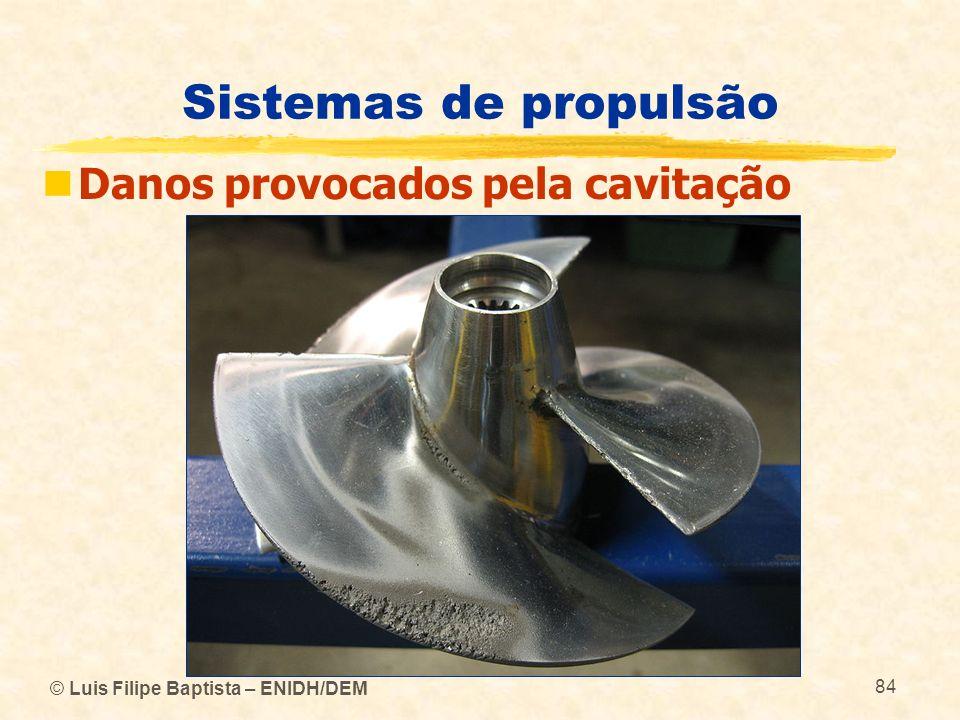 Sistemas de propulsão Danos provocados pela cavitação