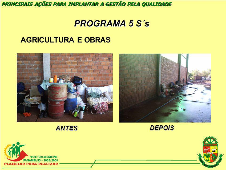 PROGRAMA 5 S´s AGRICULTURA E OBRAS ANTES DEPOIS