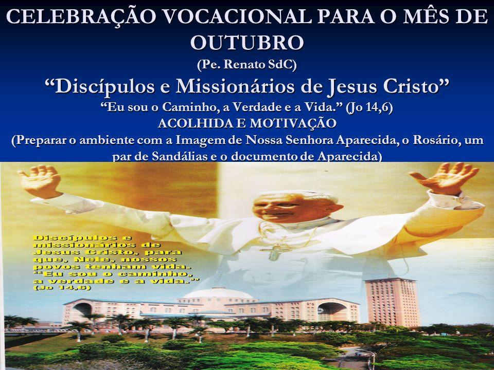 CELEBRAÇÃO VOCACIONAL PARA O MÊS DE OUTUBRO (Pe