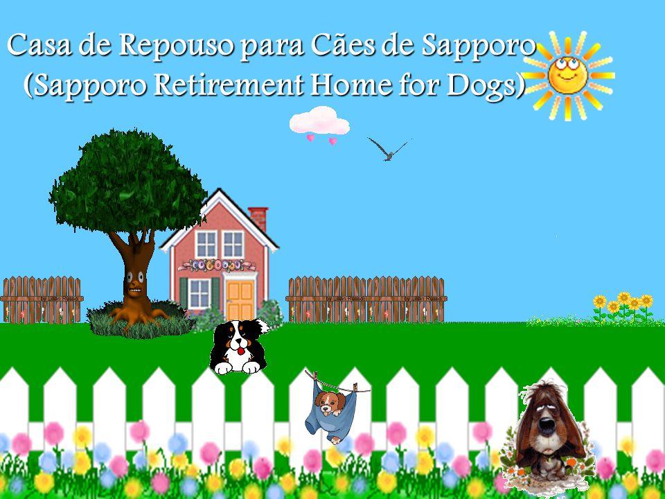 Casa de Repouso para Cães de Sapporo