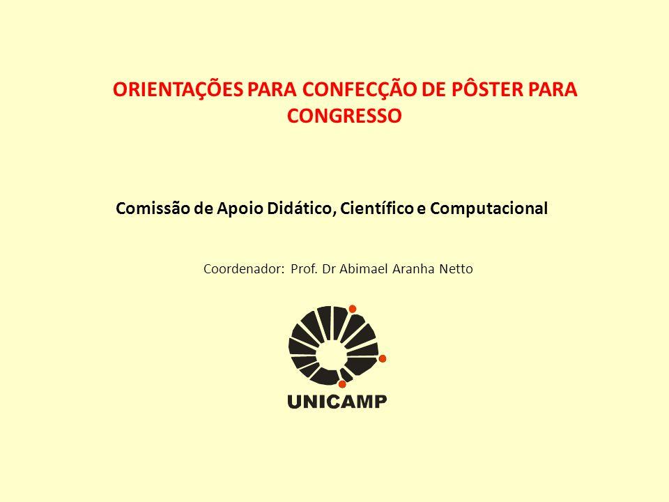 ORIENTAÇÕES PARA CONFECÇÃO DE PÔSTER PARA CONGRESSO