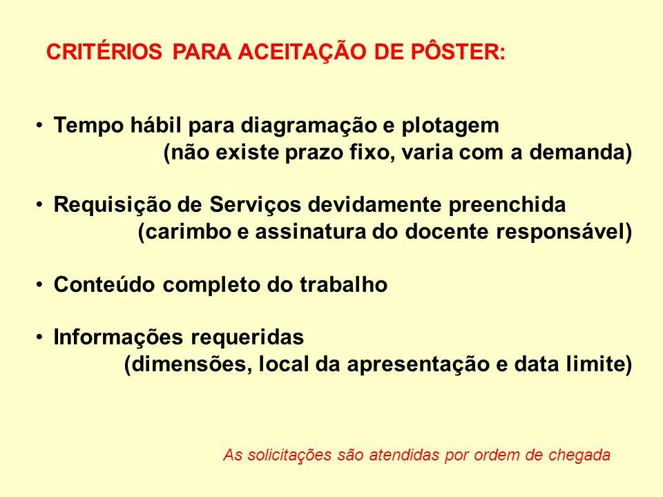 CRITÉRIOS PARA ACEITAÇÃO DE PÔSTER: