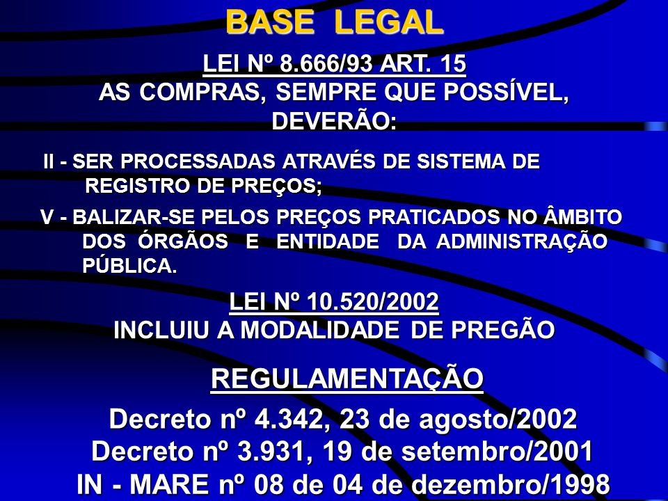 BASE LEGAL REGULAMENTAÇÃO Decreto nº 4.342, 23 de agosto/2002
