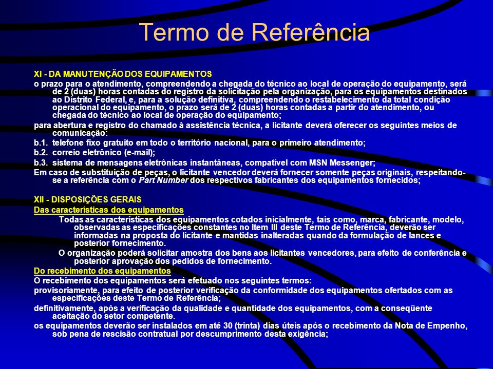 Termo de Referência XI - DA MANUTENÇÃO DOS EQUIPAMENTOS
