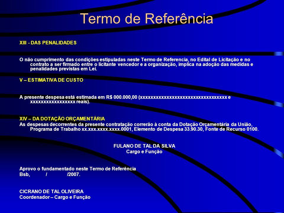 Termo de Referência XIII - DAS PENALIDADES