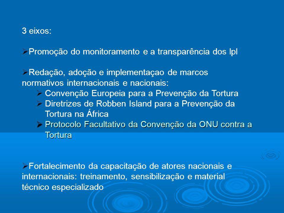 3 eixos: Promoção do monitoramento e a transparência dos lpl. Redação, adoção e implementaçao de marcos normativos internacionais e nacionais:
