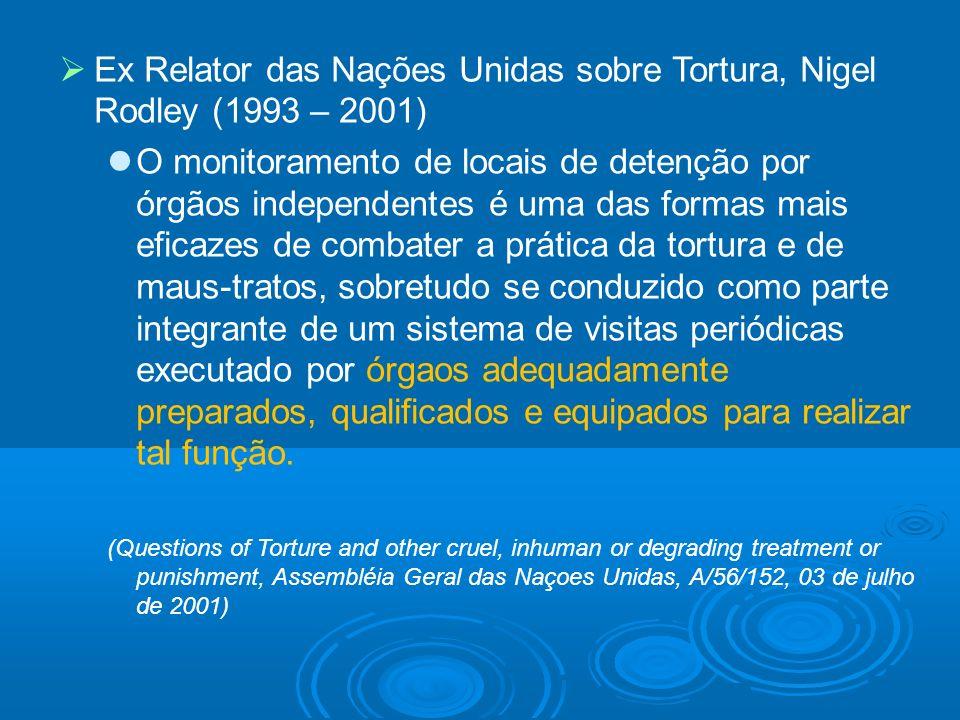 Ex Relator das Nações Unidas sobre Tortura, Nigel Rodley (1993 – 2001)