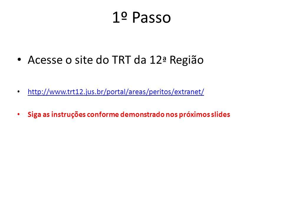 1º Passo Acesse o site do TRT da 12ª Região