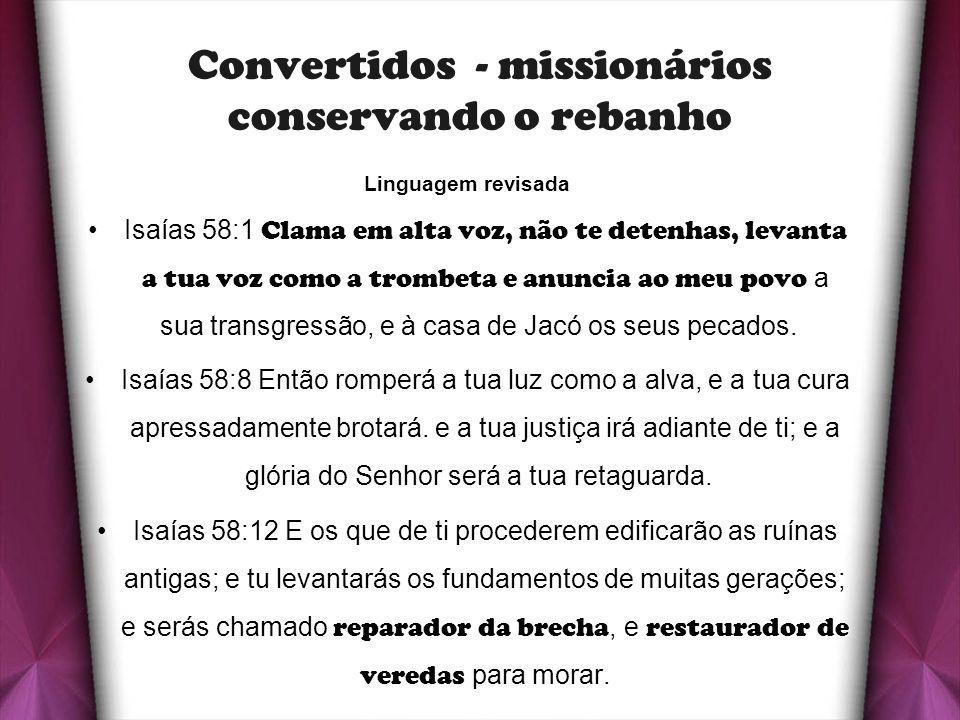 Convertidos - missionários conservando o rebanho