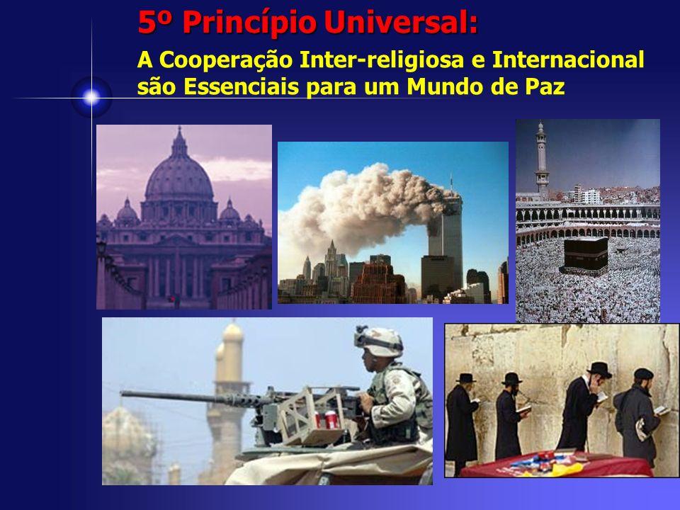 5º Princípio Universal: