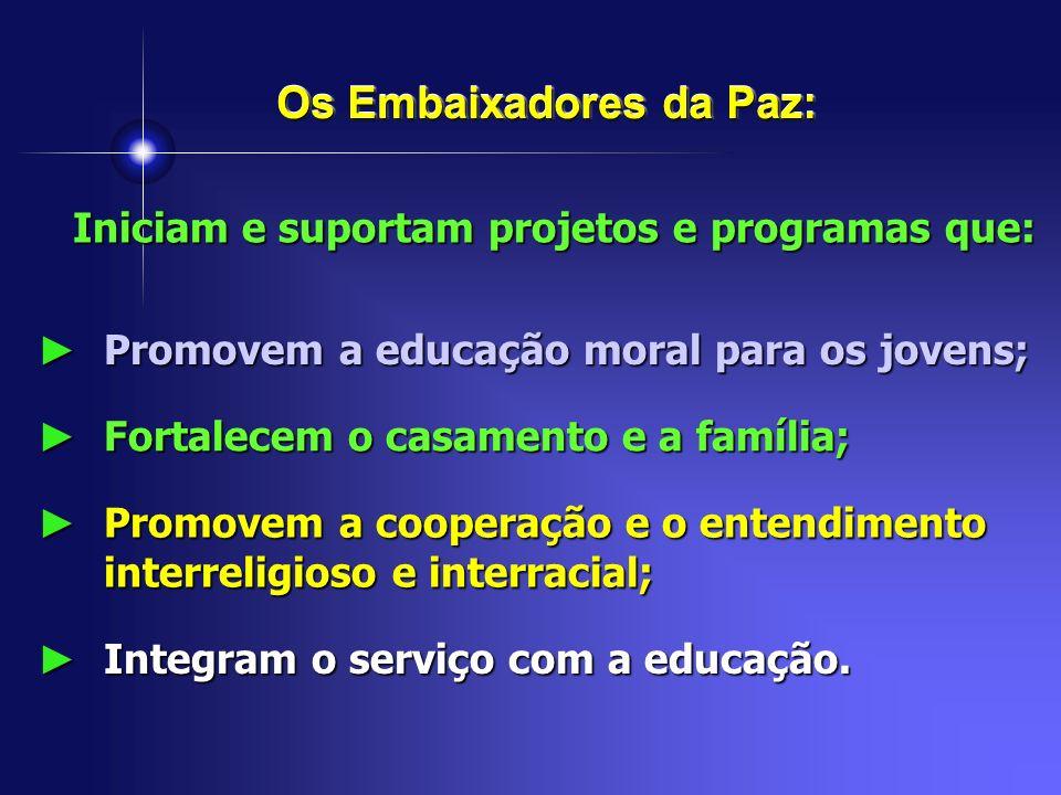 Os Embaixadores da Paz: