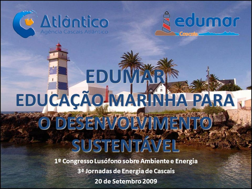 EDUMAR EDUCAÇÃO MARINHA PARA O DESENVOLVIMENTO SUSTENTÁVEL