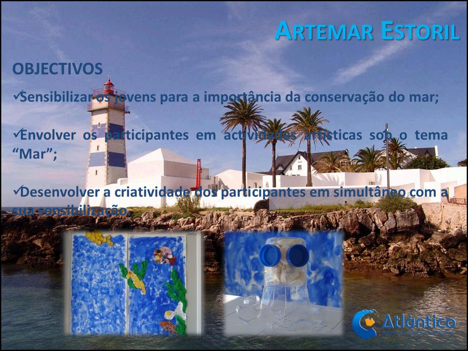 Artemar Estoril OBJECTIVOS