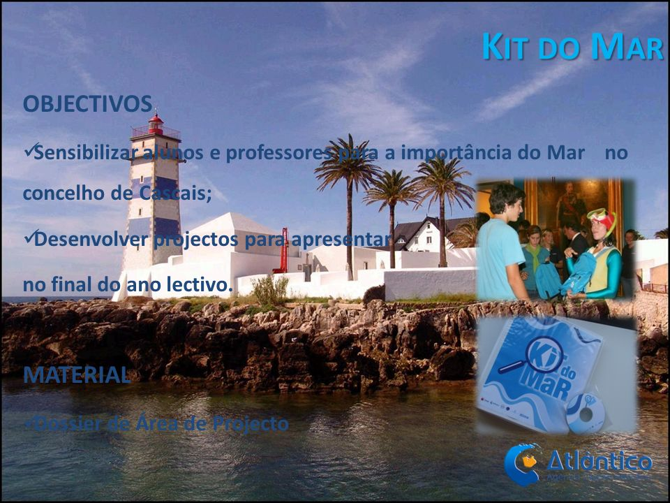 Kit do Mar OBJECTIVOS MATERIAL
