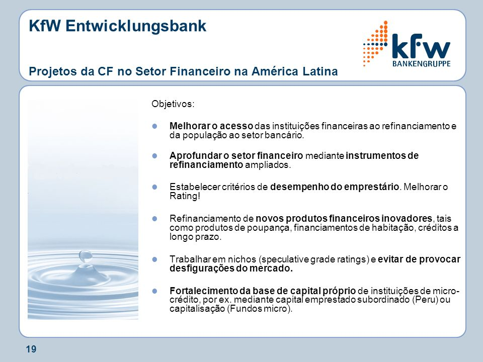 KfW Entwicklungsbank Projetos da CF no Setor Financeiro na América Latina