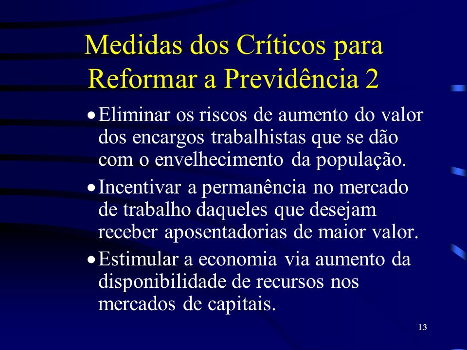 Medidas dos Críticos para Reformar a Previdência 2
