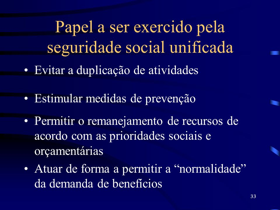 Papel a ser exercido pela seguridade social unificada