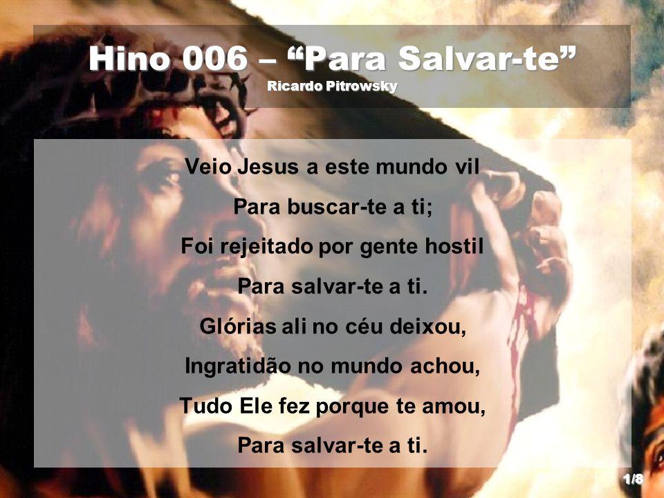 Hino 006 – Para Salvar-te Ricardo Pitrowsky