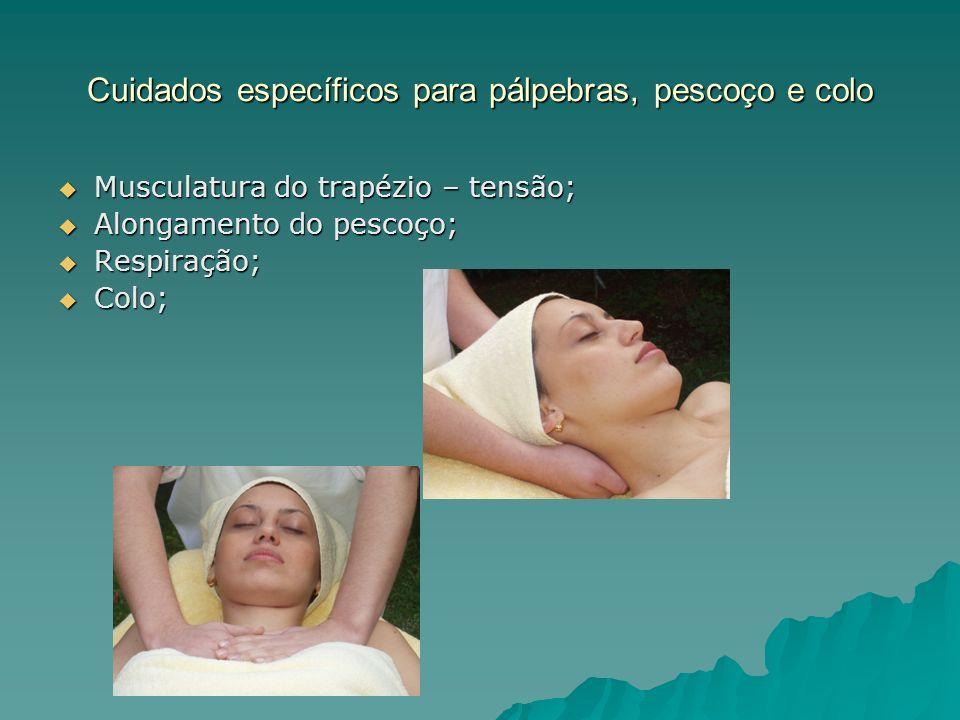 Cuidados específicos para pálpebras, pescoço e colo