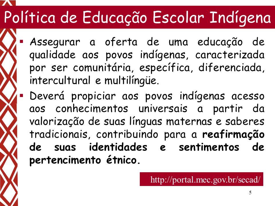 Política de Educação Escolar Indígena