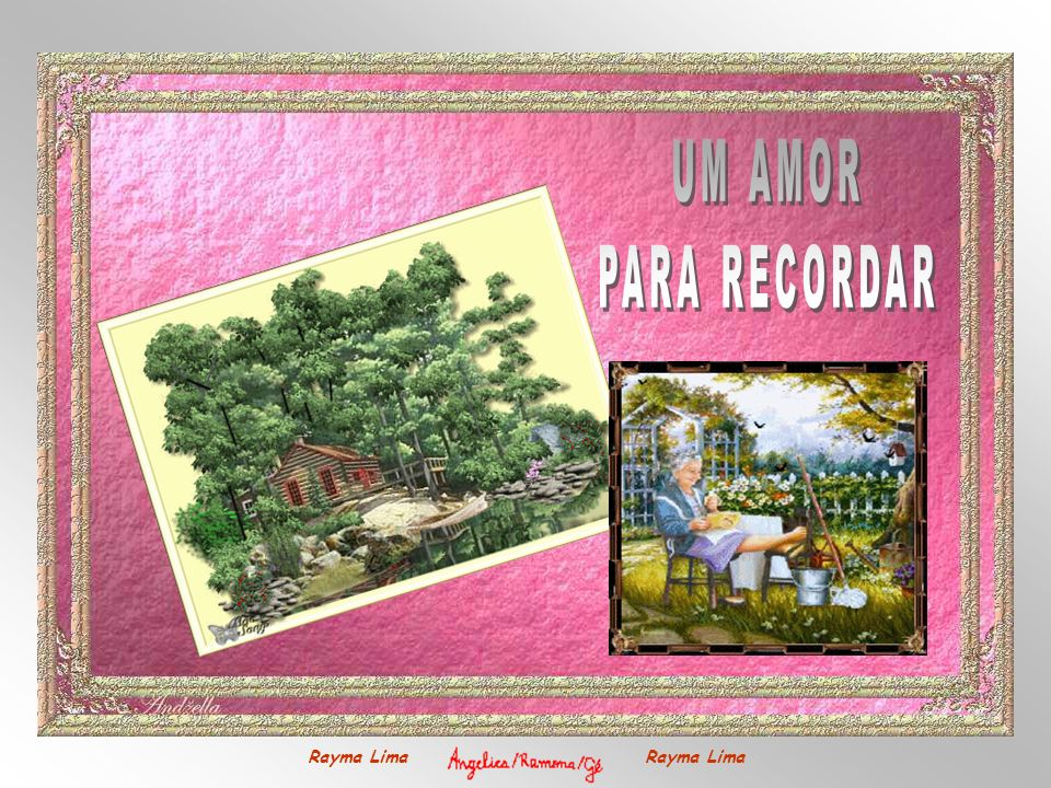 UM AMOR PARA RECORDAR Rayma Lima Rayma Lima