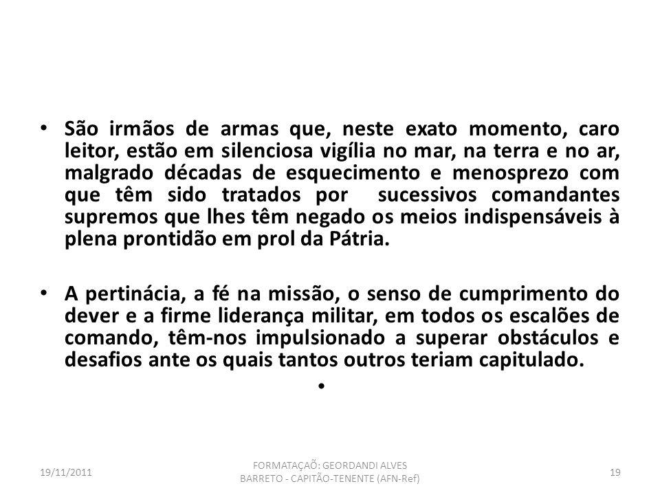 FORMATAÇAÕ: GEORDANDI ALVES BARRETO - CAPITÃO-TENENTE (AFN-Ref)