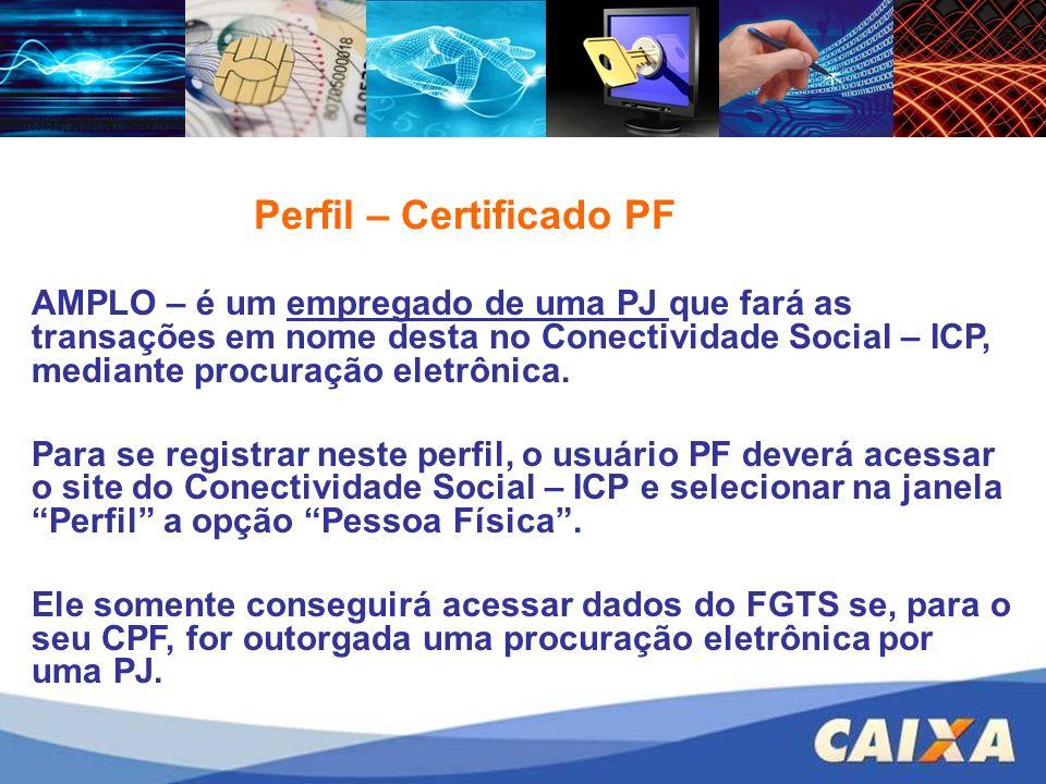 Perfil – Certificado PF
