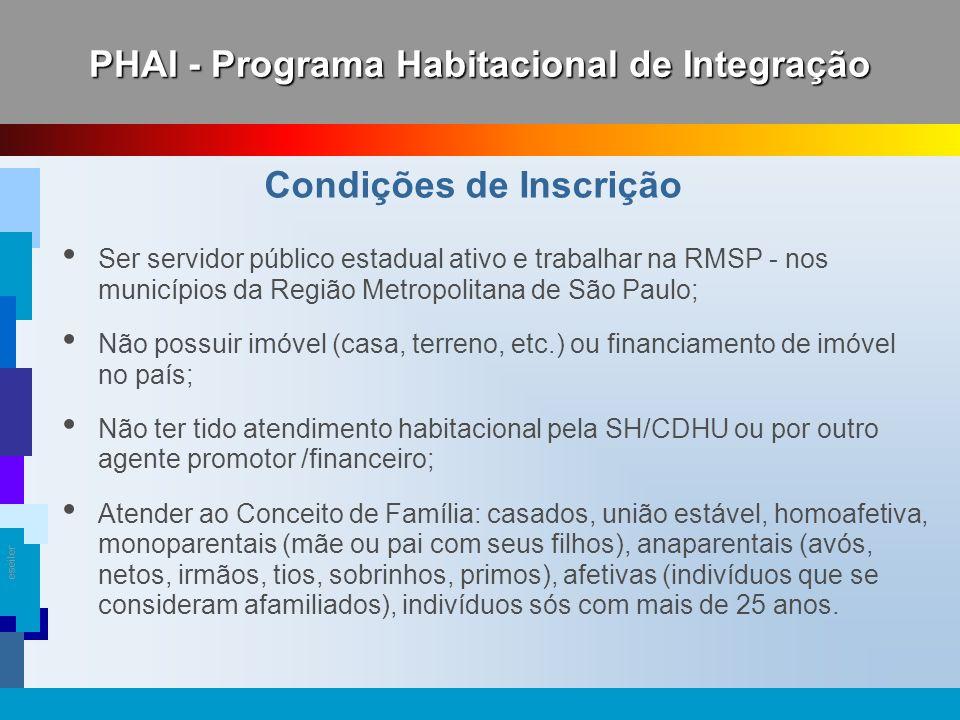 PHAI - Programa Habitacional de Integração Condições de Inscrição
