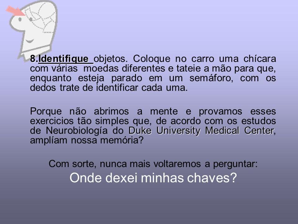 Onde dexei minhas chaves