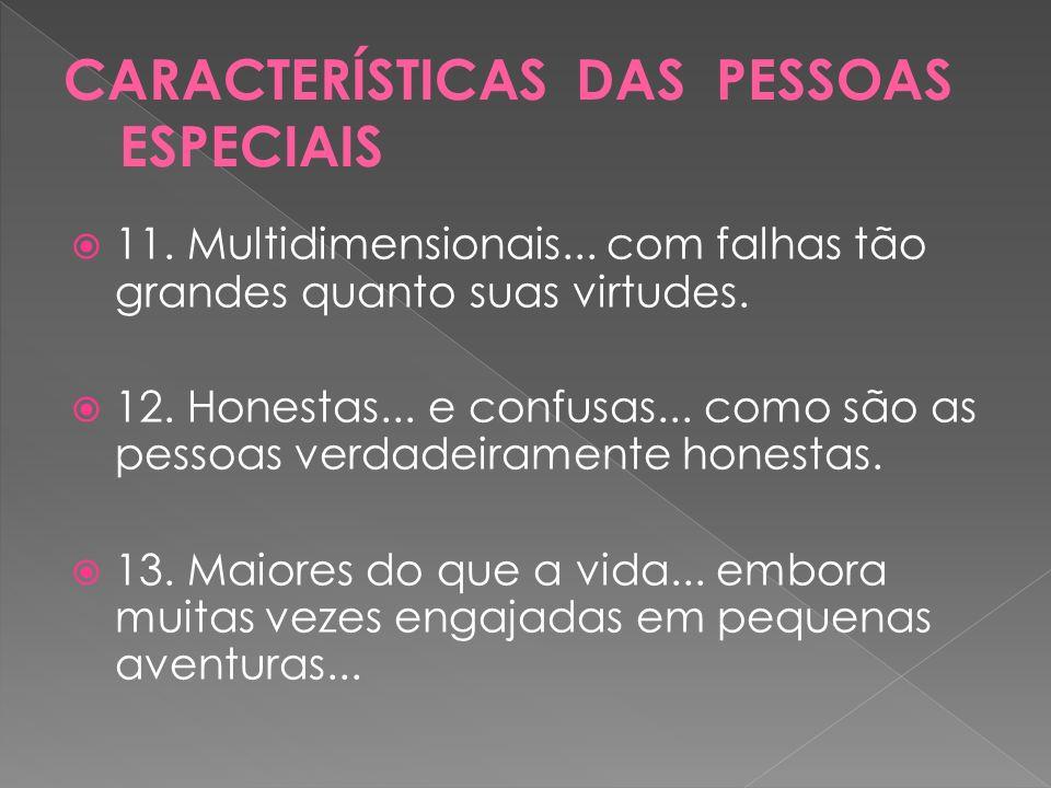CARACTERÍSTICAS DAS PESSOAS ESPECIAIS