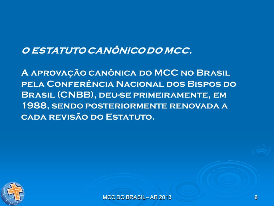 O ESTATUTO CANÔNICO DO MCC.